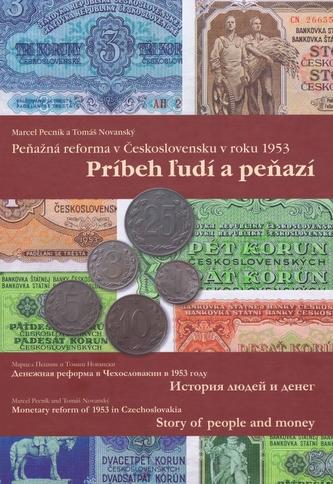 Peňažná reforma v Československu v roku 1953- Príbeh ľudí a peňazí