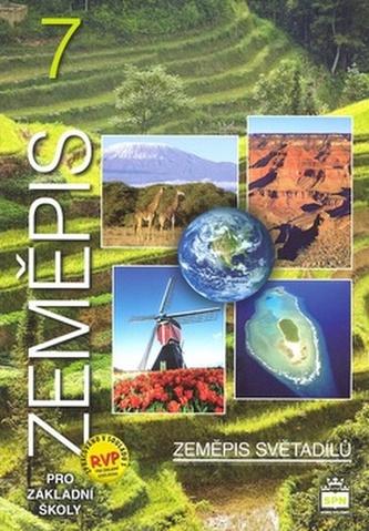 Zeměpis 7 pro základní školy - Zeměpis světadílů