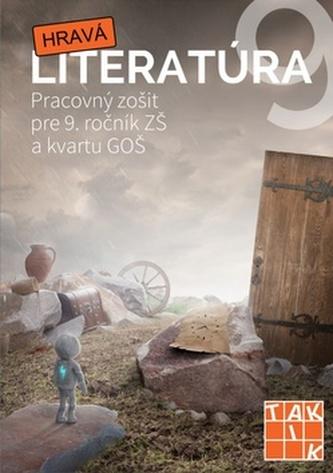 Hravá literatúra Pracovný zošit pre 9. ročník ZŠ a kvartu GOŠ - Linda Perina