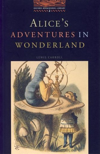Alice´s Adventures in Wonderland (stage 2)