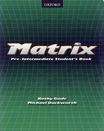 Matrix - Pre-Intermediate Student's Book