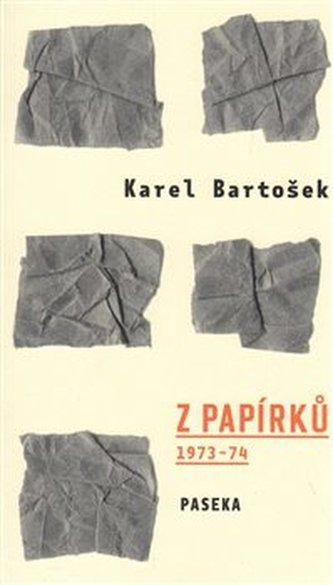 Z papírků - Karel Bartošek