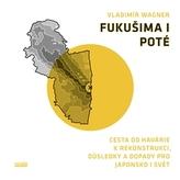 Fukušima I poté