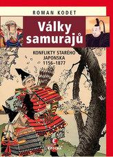 Války samurajů - Konflikty starého Japonska 1156-1877