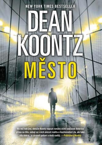 Město - Dean R. Koontz