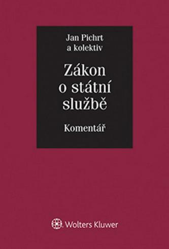 Zákon o státní službě Komentář - Jan Pichrt