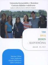 Tri, dva, jeden - Slovenčina, úroveň A1, A2.1 + CD