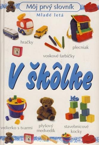 Môj prvý slovník - v škôlke