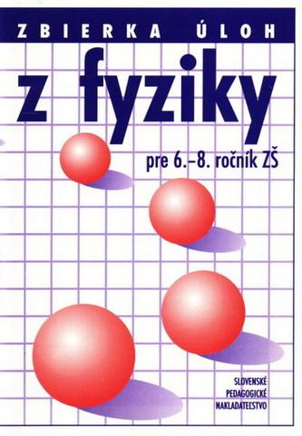 Zbierka úloh z fyziky pre 6.-8.ročník ZŠ