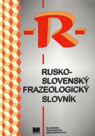Rusko slovenský frazeologický slovník
