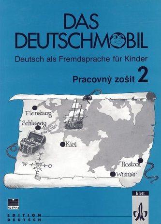Das Deutschmobil - Pracovný zošit 2.