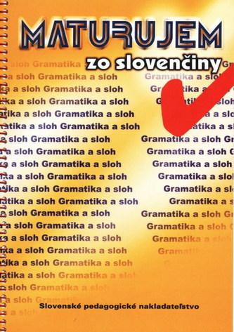 Maturujem zo slovenčiny-Gramatika a sloh