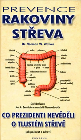 Prevence rakoviny střeva - Norman W. Walker