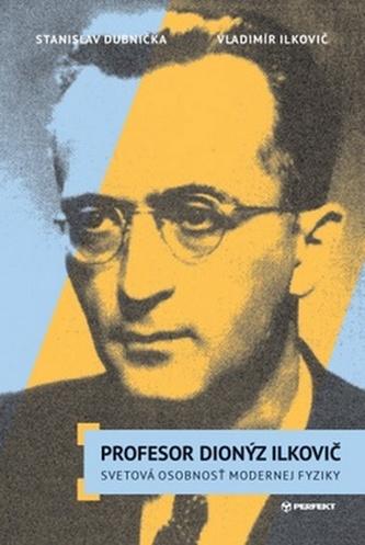 Profesor Dionýz Ilkovič