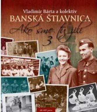 Banská Štiavnica 3 - Anna Schneiderová