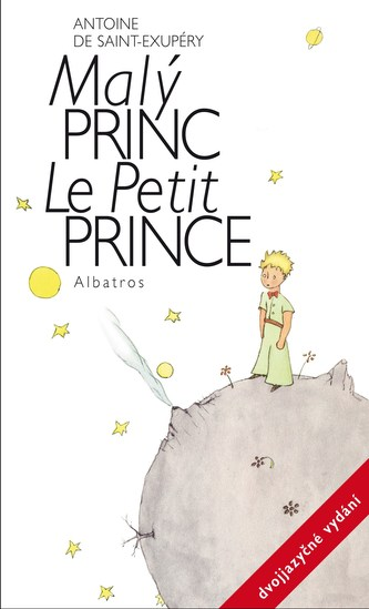Malý princ - dvojjazyčné vydání