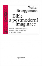 Bible a postmoderní imaginace