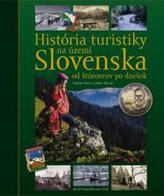 História turistiky na území Slovenska - od štúrovcov po dnešok