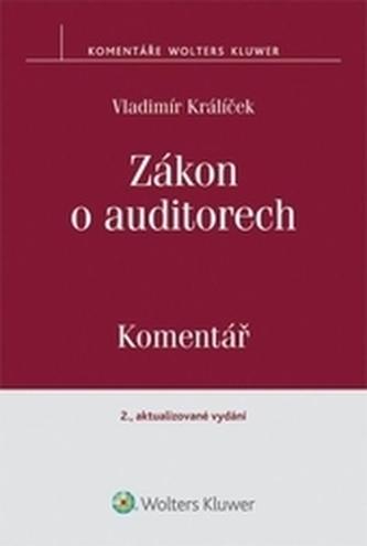 Zákon o auditorech. Komentář. 2. aktualizované vydání