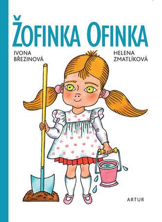 Žofinka Ofinka - Ivona Březinová