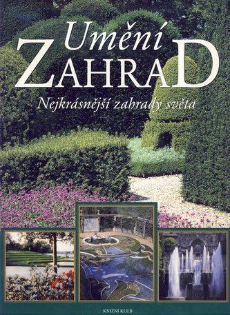 Umění zahrad- nejkrásnější zahrady světa