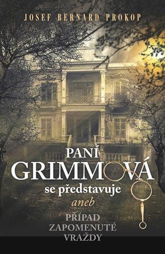 Paní Grimmová se představuje aneb Případ zapomenuté vraždy
