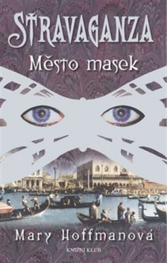 Město masek