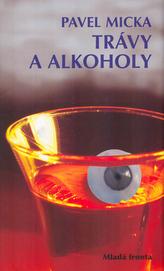 Trávy a alkoholy