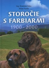 Storočie s farbiarmi 1900-2000