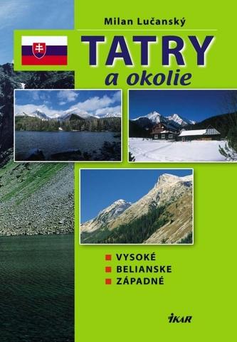 Tatry a okolie - Vysoké, Belianske, Západné