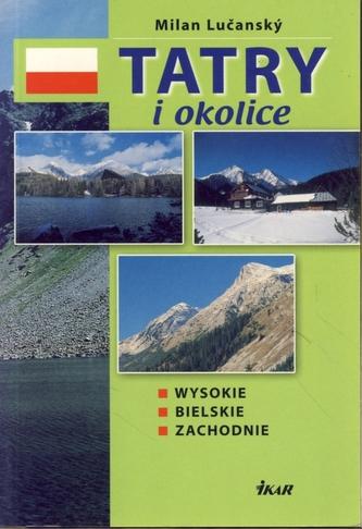 Tatry i okolice - Wysokie, Bielskie, Zachodnie
