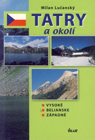 Tatry a okolí - Vysoké, Belianske, Západné