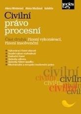Civilní právo procesní Část druhá Řízení vykonávací, řízení insolvenčn