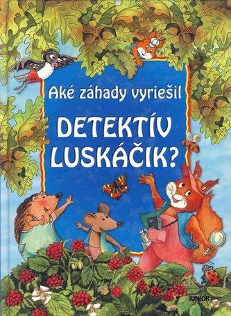 Aké záhady vyriešil detektív Luskáčik?
