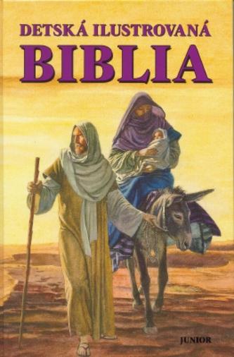 Detská ilustrovaná biblia - nové vydanie