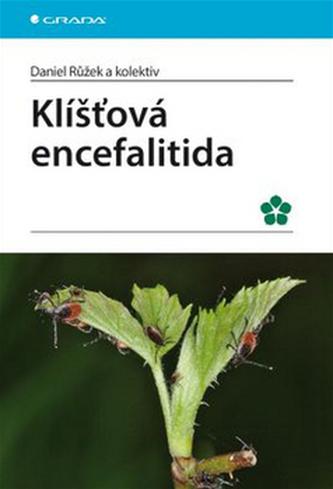 Klíšťová encefalitida - Daniel Růžek