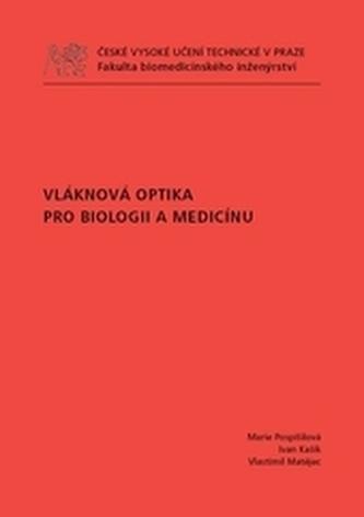 Vláknová optika pro biologii a medicínu