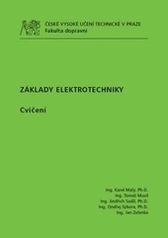 Základy elektrotechniky - cvičení - Karel Malý