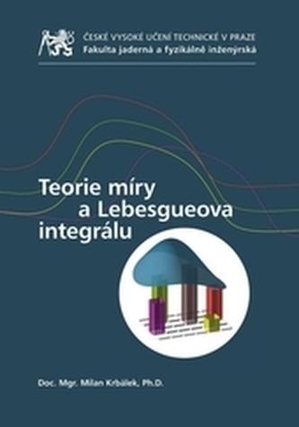 Teorie míry a Lebesgueova integrálu