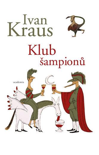 Klub šampionů - Ivan Kraus