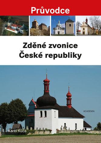 Zděné zvonice České republiky - Průvodce