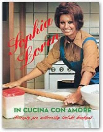 Sophia Loren - Vařím s láskou (In cucina con amore) - Loren Sophia