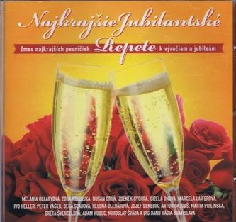 CD- Najkrajšie jubilanské repete - Výber - kolektiv