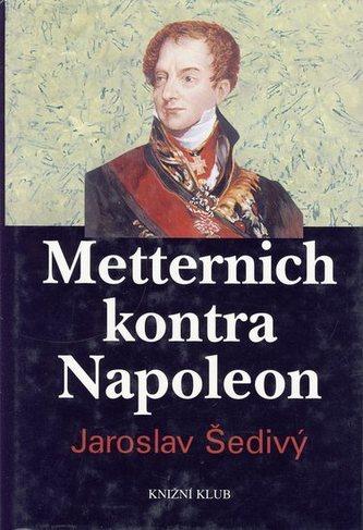 Metternich kontra Napolen