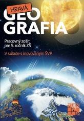 Hravá geografia 5(nov.vydanie )
