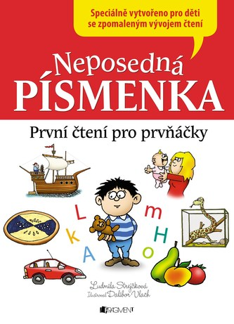 Neposedná písmenka – První čtení pro prvňáčky - Ludmila Strejčková