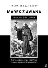 Marek z Aviana patron a štít Evropy