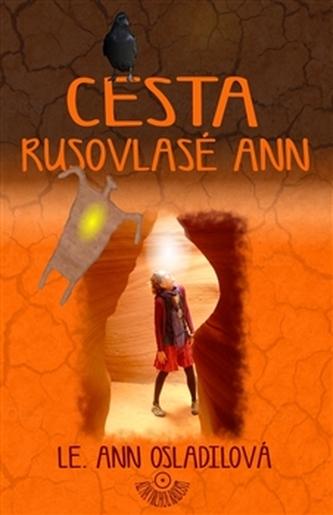 Cesta rusovlasé Ann - Ann Le. Osladilová