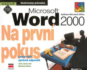 MS Word 2000 - Na první pokus