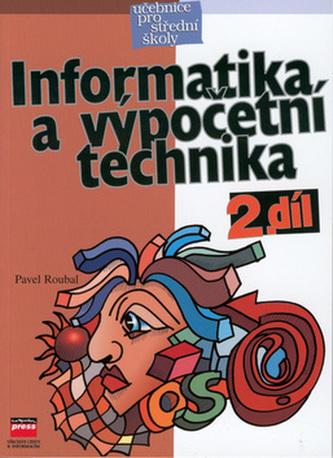 Informatika a výpočetní technika 2.díl